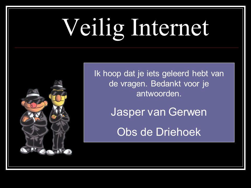 Veilig Internet Jasper van Gerwen Obs de Driehoek
