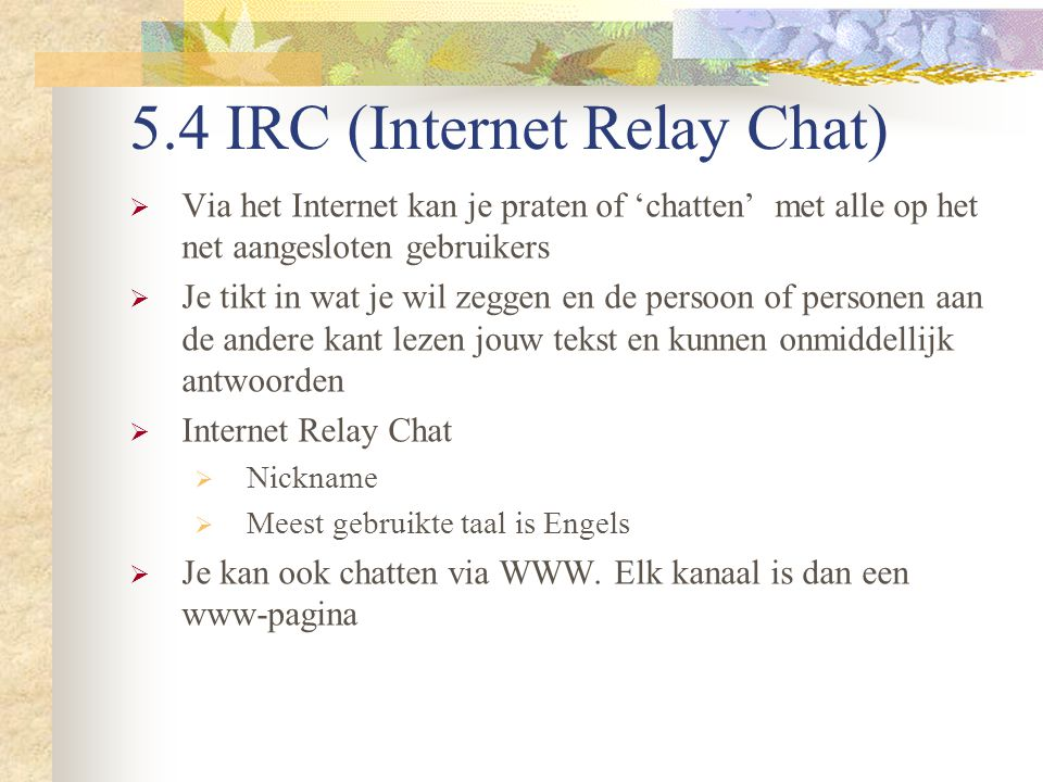 5.4 IRC (Internet Relay Chat)