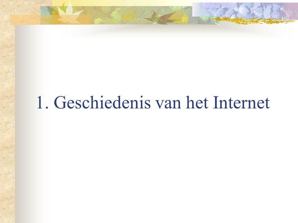 1. Geschiedenis van het Internet