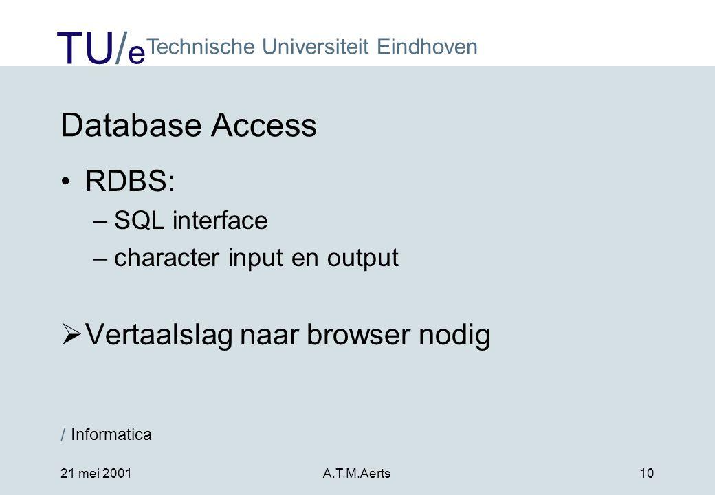 Database Access RDBS: Vertaalslag naar browser nodig SQL interface
