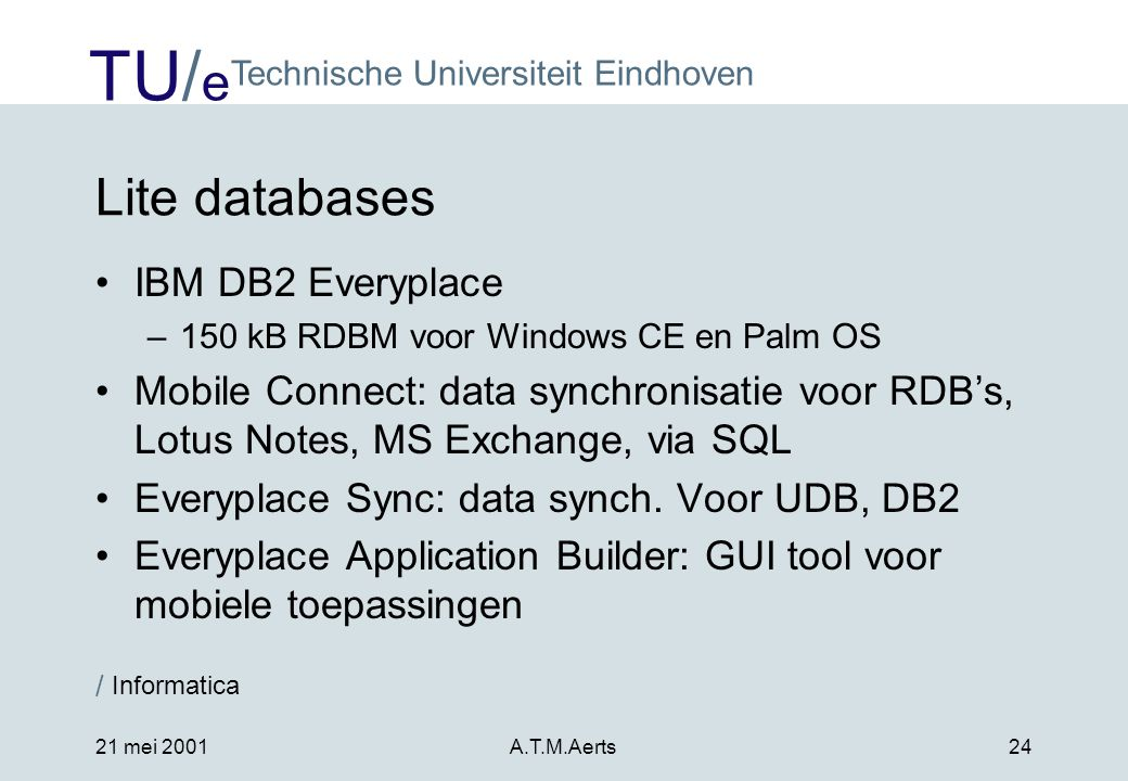 Lite databases IBM DB2 Everyplace