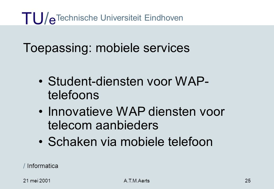 Toepassing: mobiele services