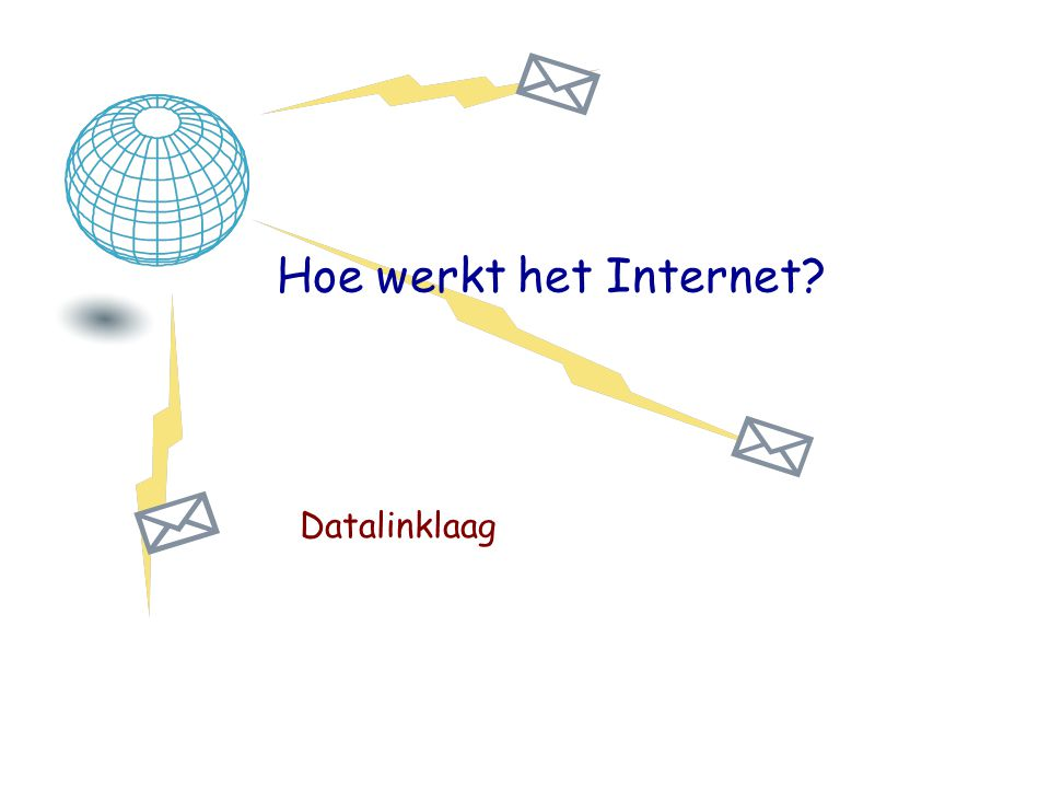 Hoe werkt het Internet Datalinklaag