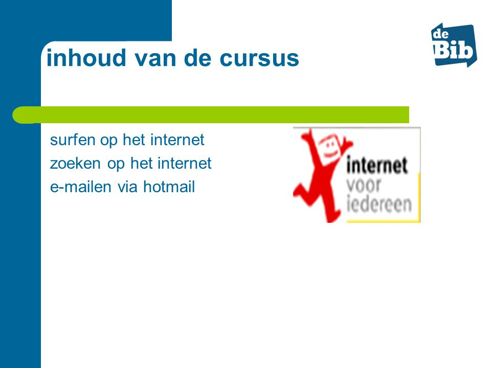 inhoud van de cursus surfen op het internet zoeken op het internet