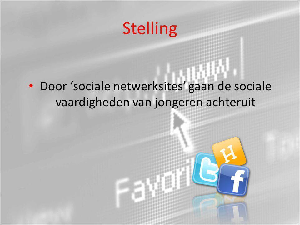 Stelling Door 'sociale netwerksites' gaan de sociale vaardigheden van jongeren achteruit