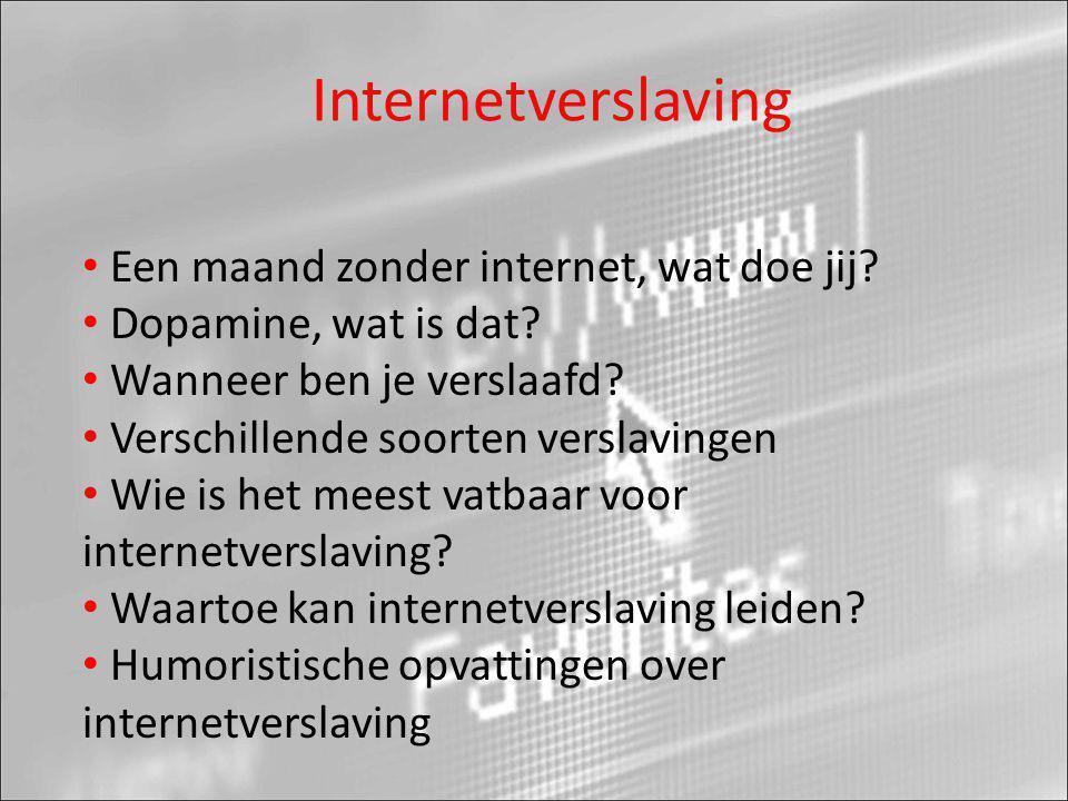 Internetverslaving Een maand zonder internet, wat doe jij