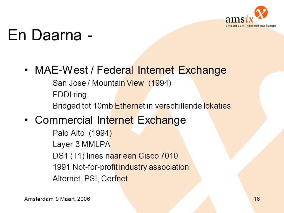 En Daarna - MAE-West / Federal Internet Exchange