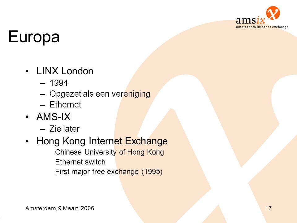Europa LINX London AMS-IX Hong Kong Internet Exchange 1994