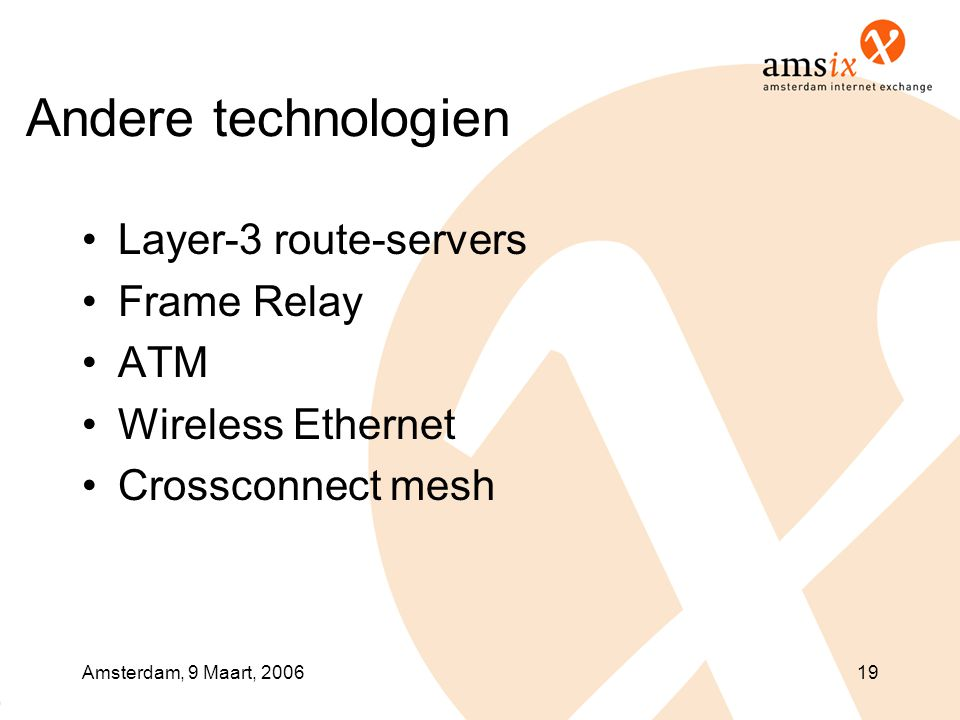 Andere technologien Layer-3 route-servers Frame Relay ATM