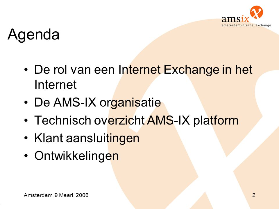Agenda De rol van een Internet Exchange in het Internet
