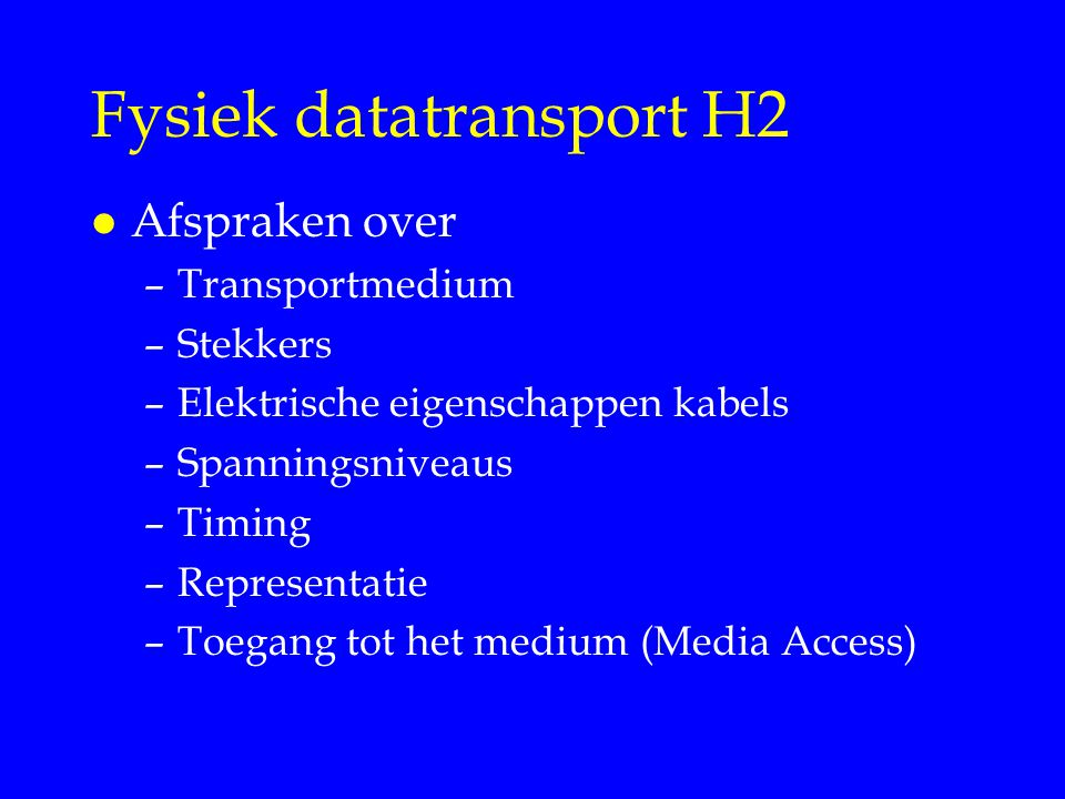 Fysiek datatransport H2