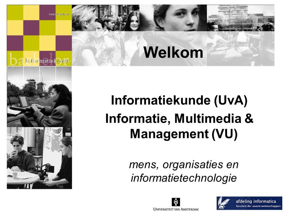 Informatiekunde (UvA) Informatie, Multimedia & Management (VU)