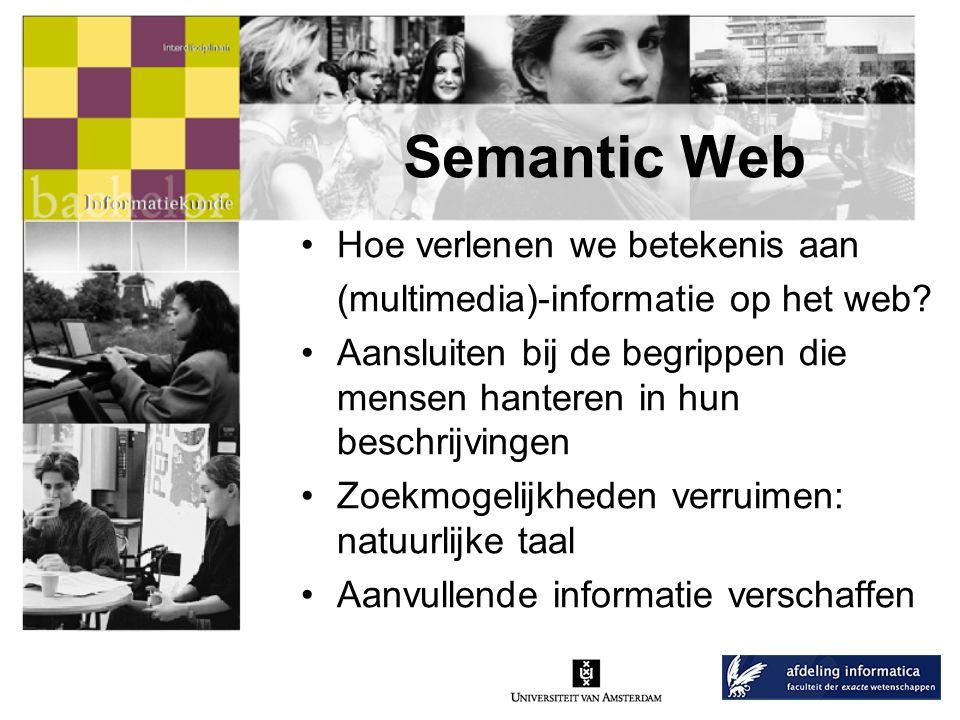 Semantic Web Hoe verlenen we betekenis aan