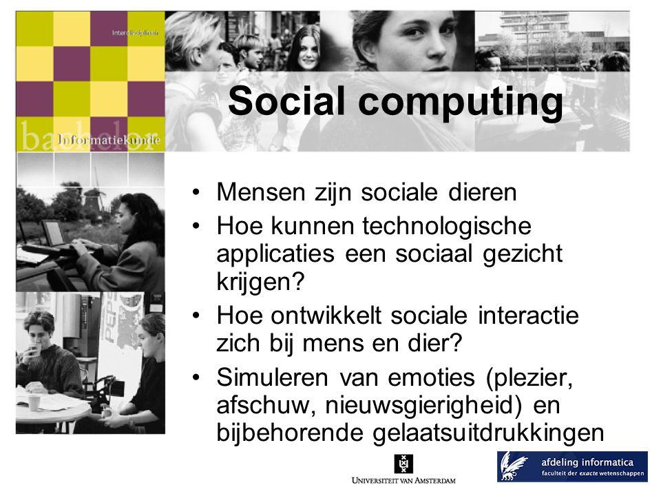 Social computing Mensen zijn sociale dieren