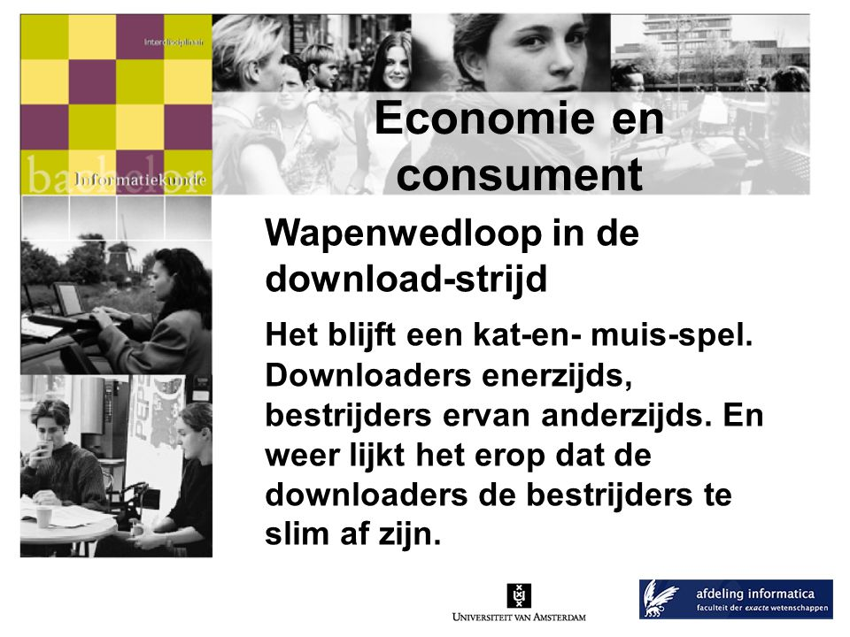 Economie en consument Wapenwedloop in de download-strijd
