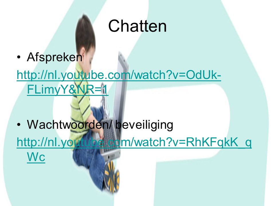 Chatten Afspreken http://nl.youtube.com/watch v=OdUk-FLimyY&NR=1
