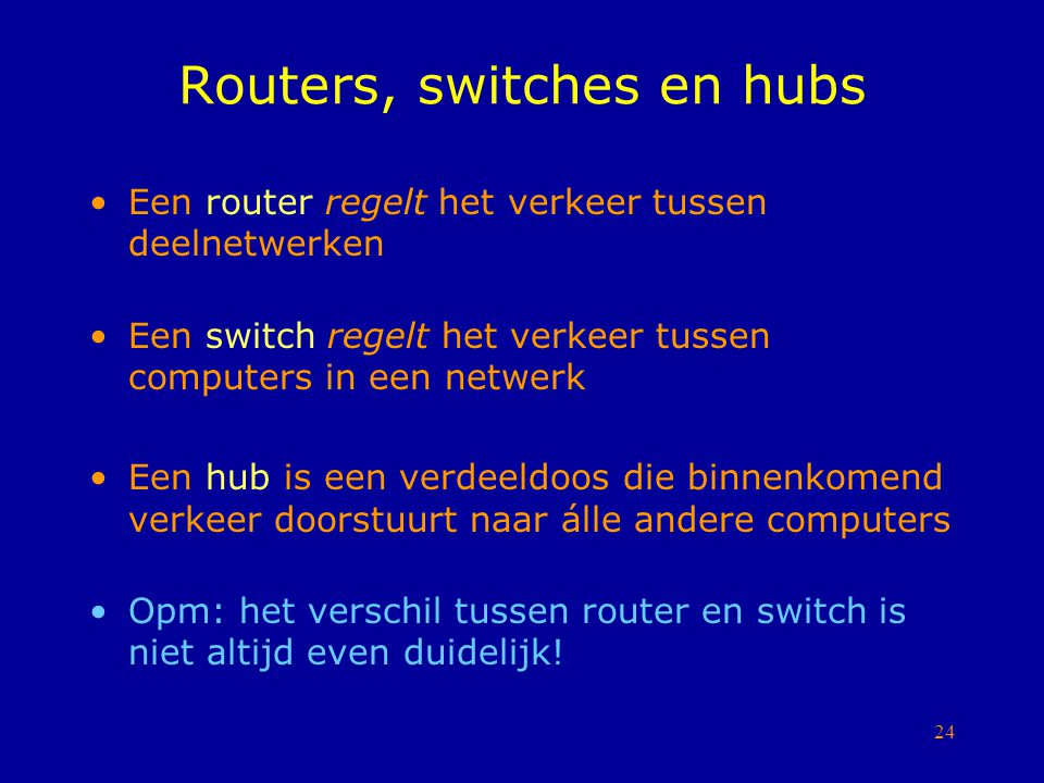 Routers, switches en hubs