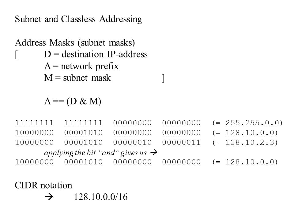 Subnet and Classless Addressing Address Masks (subnet masks)