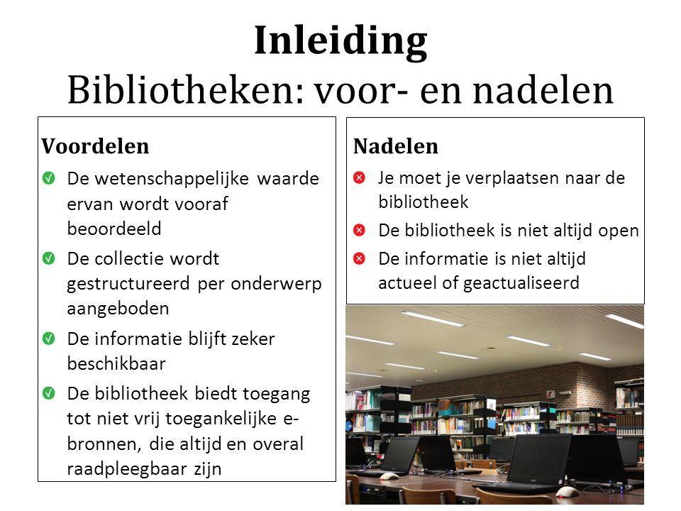 Inleiding Bibliotheken: voor- en nadelen