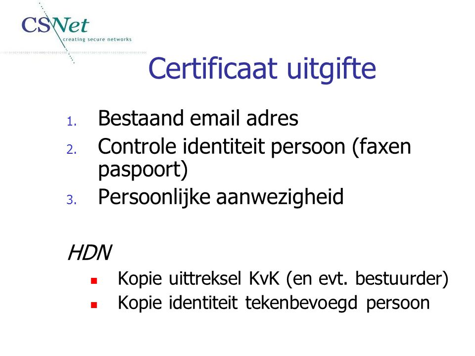 Certificaat uitgifte Bestaand email adres