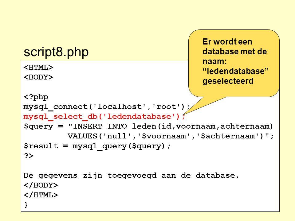 Er wordt een database met de naam: ledendatabase geselecteerd