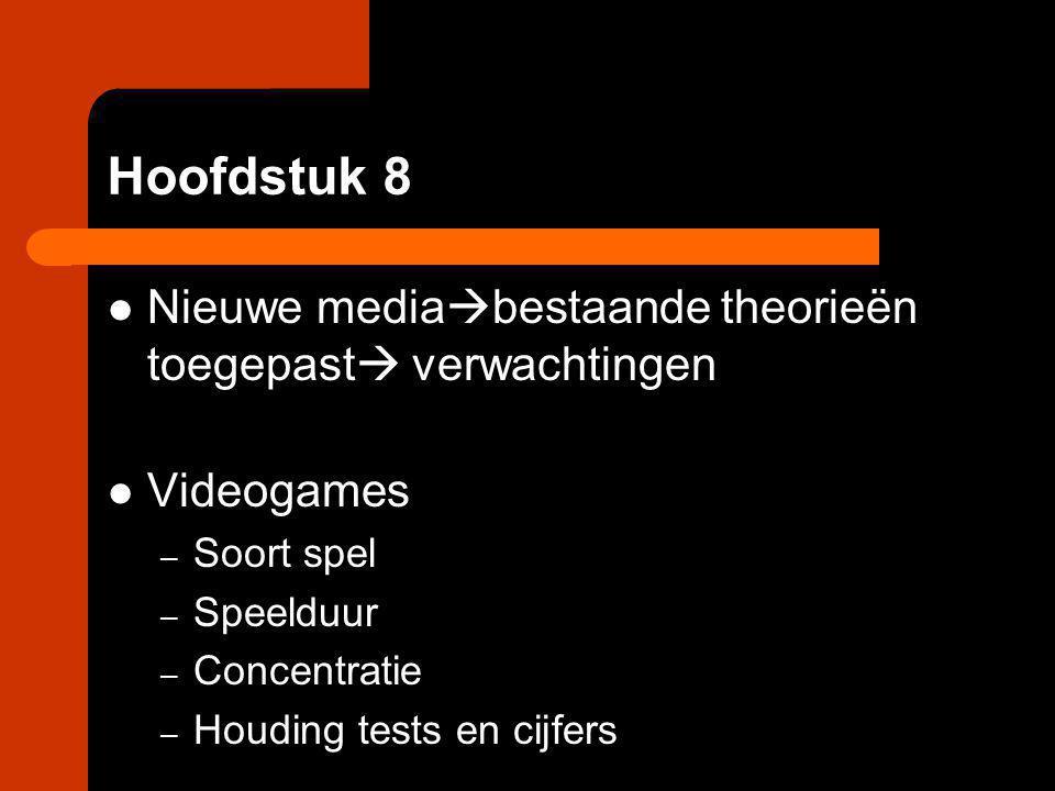 Hoofdstuk 8 Nieuwe mediabestaande theorieën toegepast verwachtingen