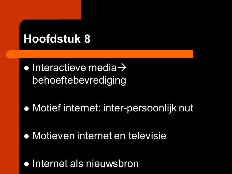 Hoofdstuk 8 Interactieve media behoeftebevrediging