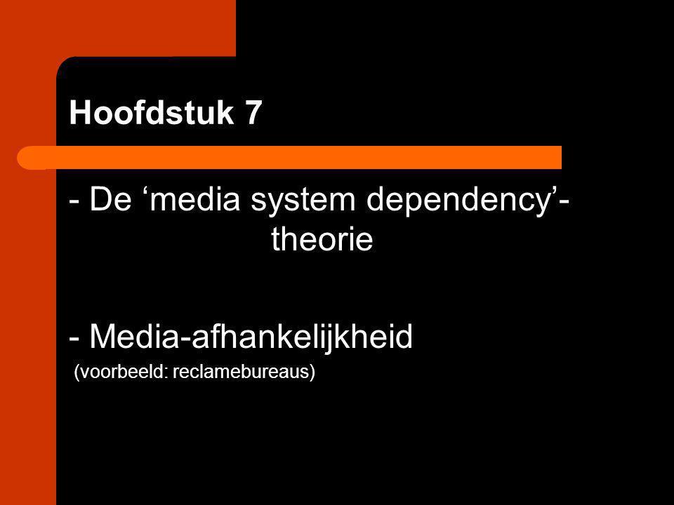 - De 'media system dependency'- theorie