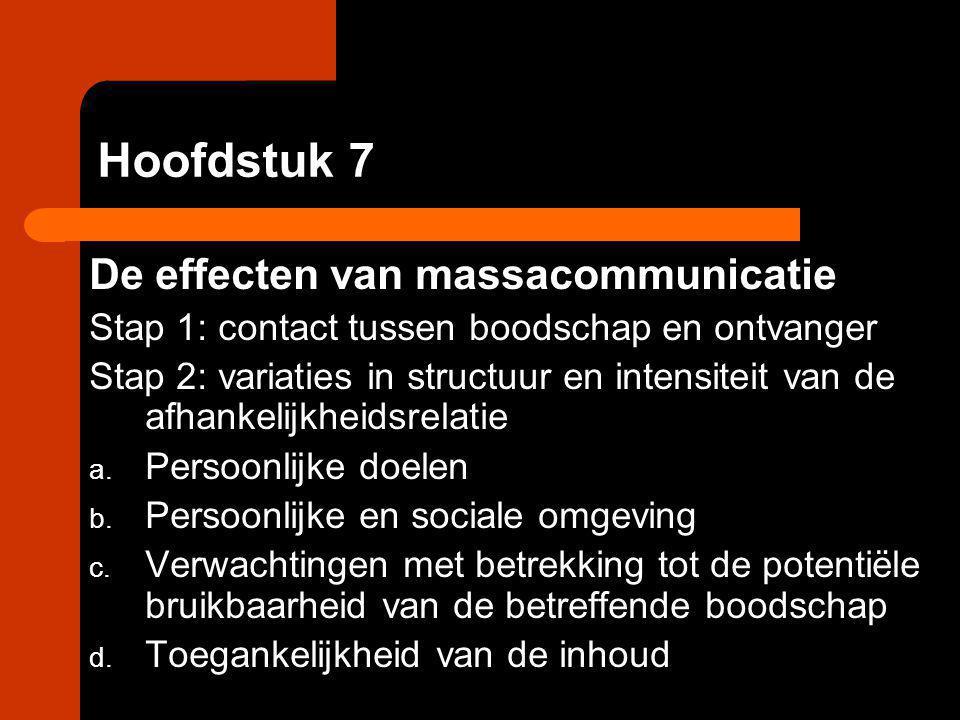 Hoofdstuk 7 De effecten van massacommunicatie