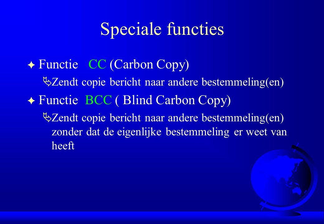 Speciale functies Functie CC (Carbon Copy)