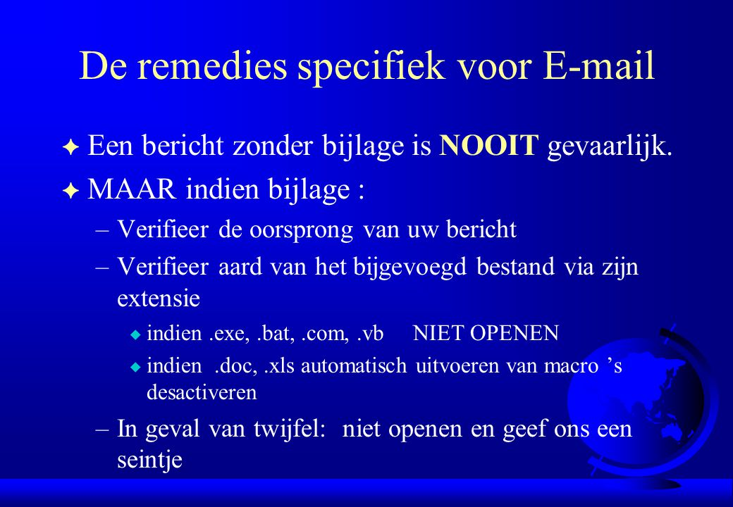 De remedies specifiek voor E-mail