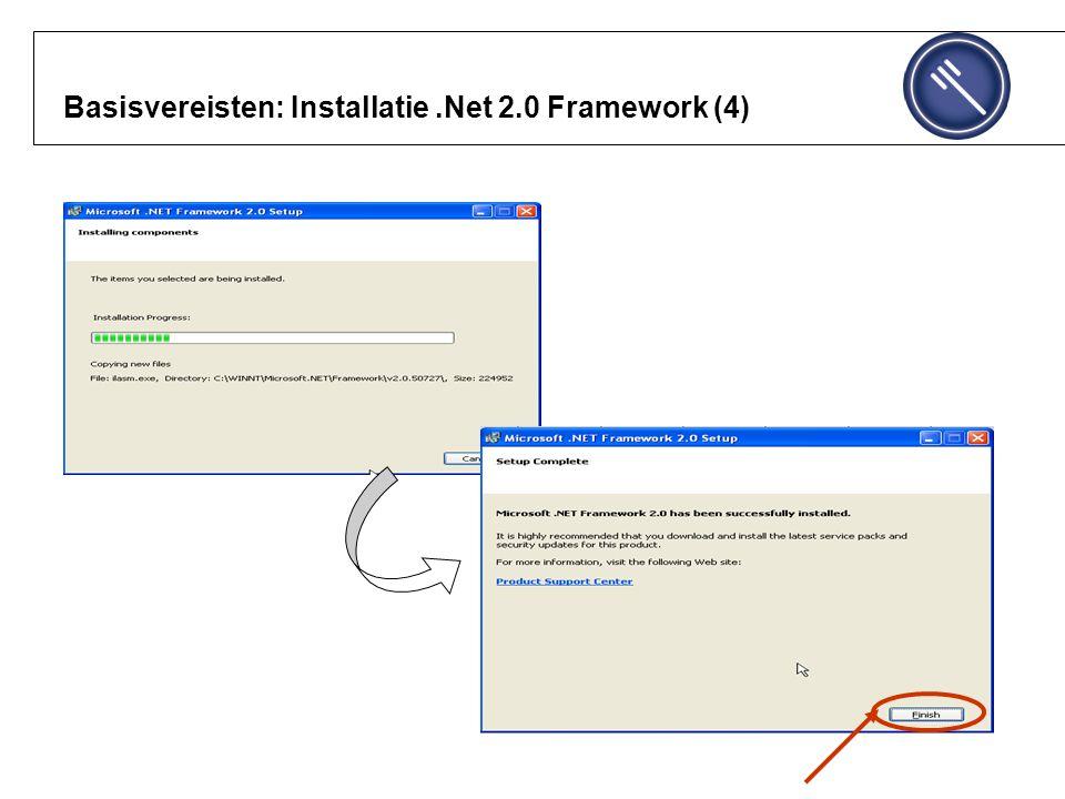 Basisvereisten: Installatie .Net 2.0 Framework (4)