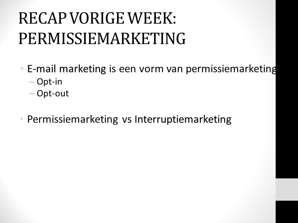 RECAP VORIGE WEEK: PERMISSIEMARKETING