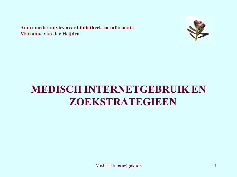 MEDISCH INTERNETGEBRUIK EN ZOEKSTRATEGIEEN