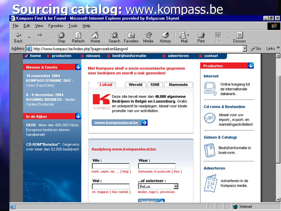 Sourcing catalog: www.kompass.be