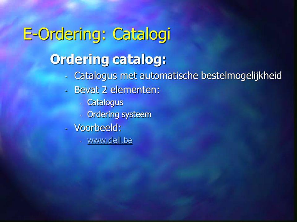 E-Ordering: Catalogi Ordering catalog: