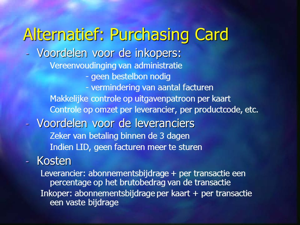 Alternatief: Purchasing Card