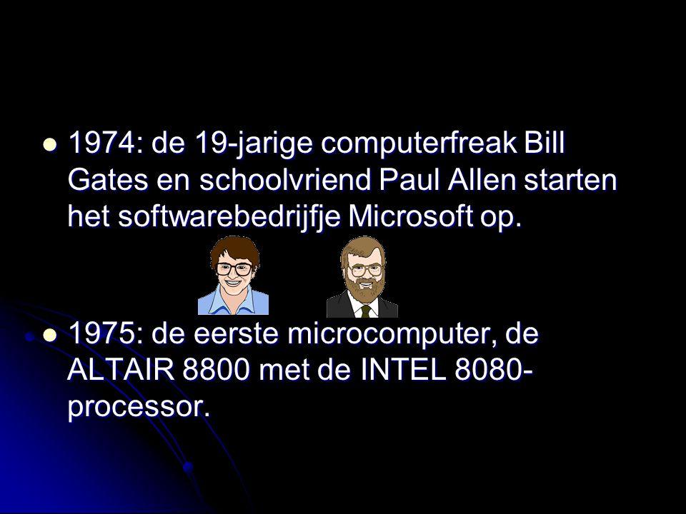 1974: de 19-jarige computerfreak Bill Gates en schoolvriend Paul Allen starten het softwarebedrijfje Microsoft op.