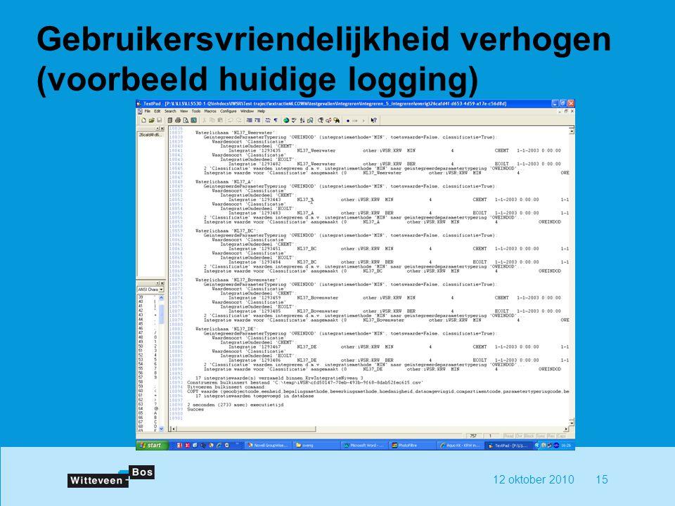 Gebruikersvriendelijkheid verhogen (voorbeeld huidige logging)