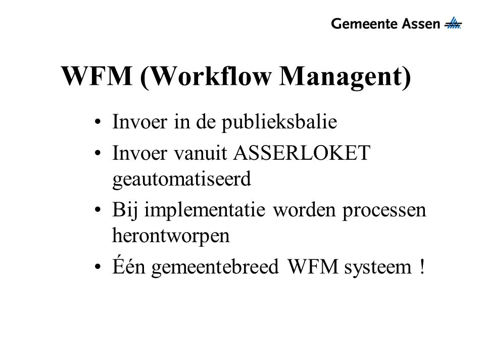 WFM (Workflow Managent)