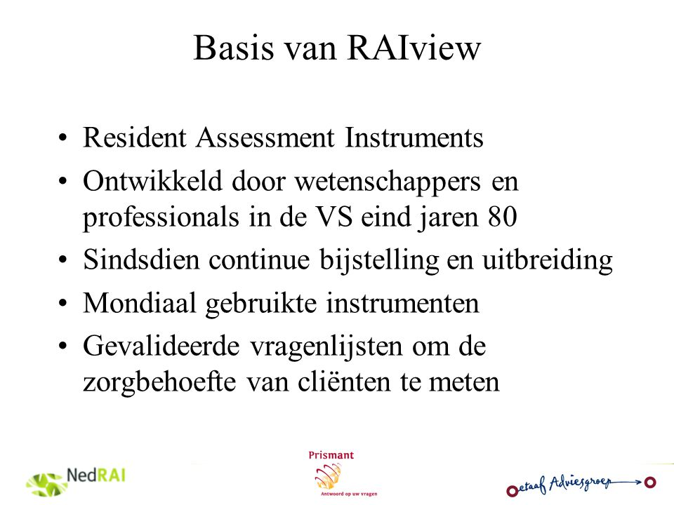 Basis van RAIview Resident Assessment Instruments
