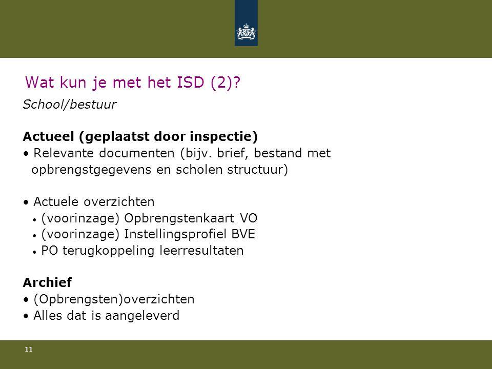 Wat kun je met het ISD (2) School/bestuur