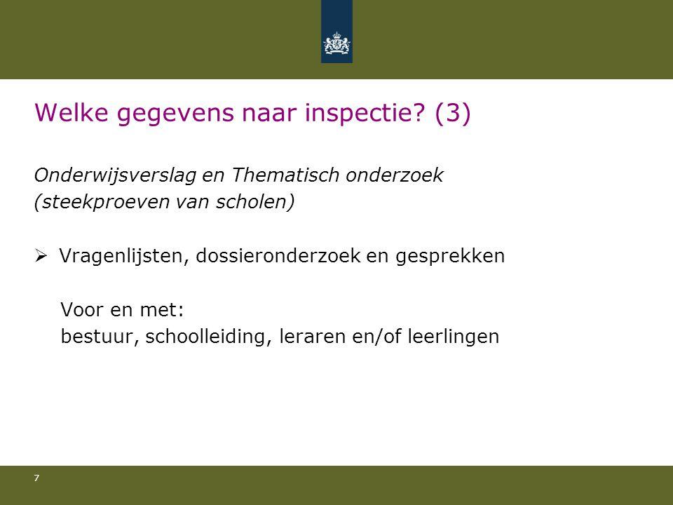 Welke gegevens naar inspectie (3)