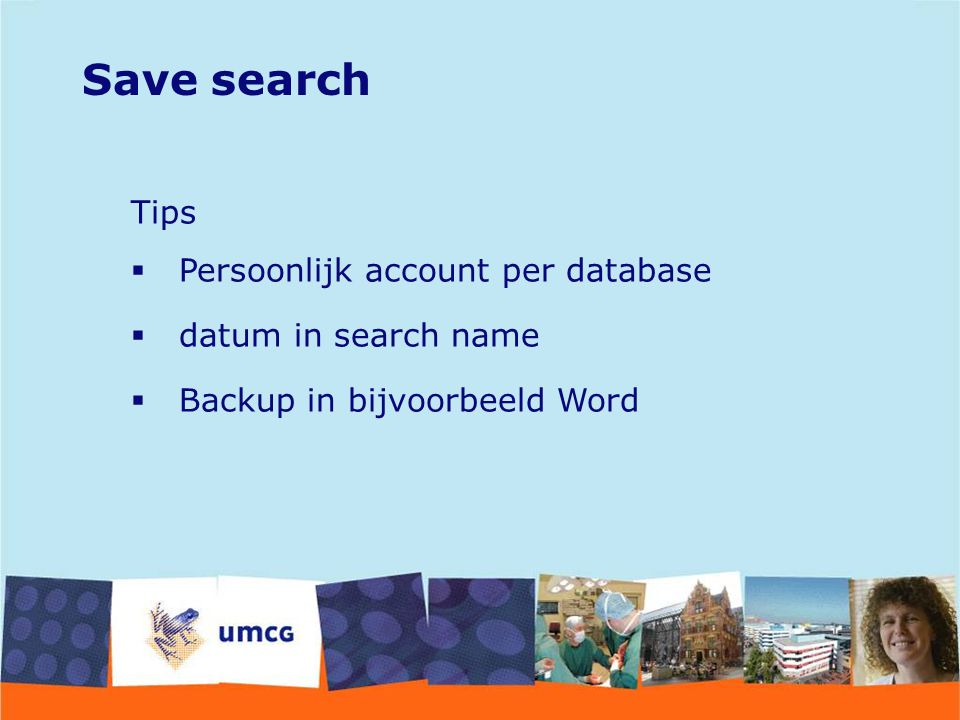 Save search Tips Persoonlijk account per database datum in search name