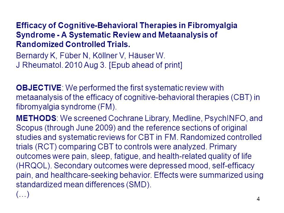 Efficacy of Cognitive-Behavioral Therapies in Fibromyalgia Syndrome - A Systematic Review and Metaanalysis of Randomized Controlled Trials.