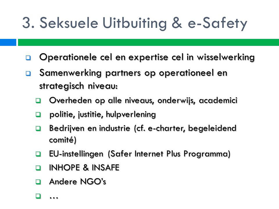 3. Seksuele Uitbuiting & e-Safety