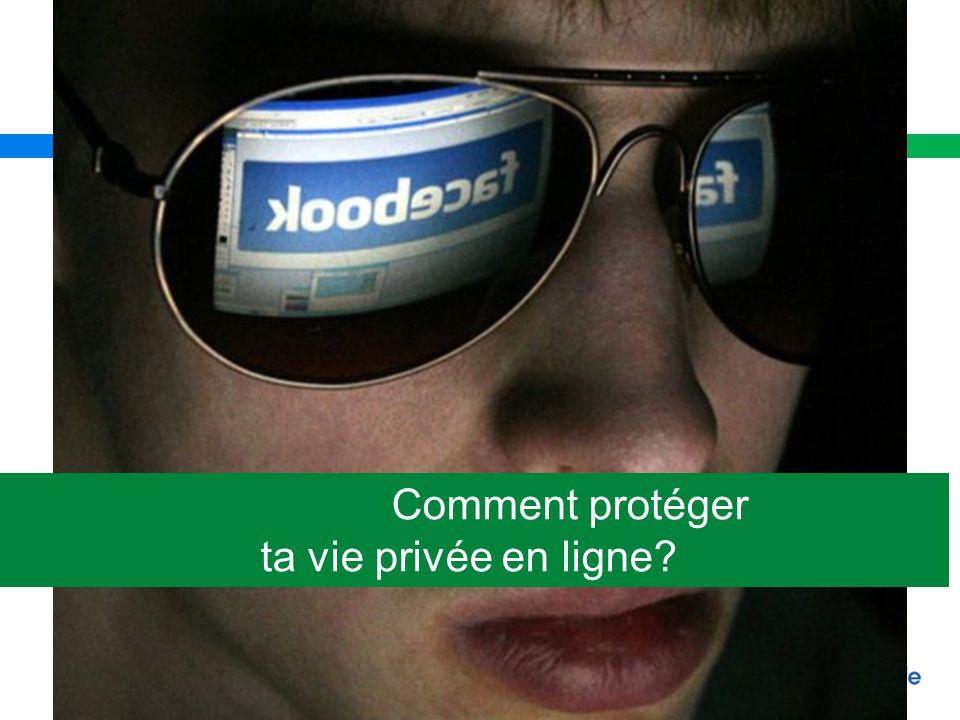 Comment protéger ta vie privée en ligne