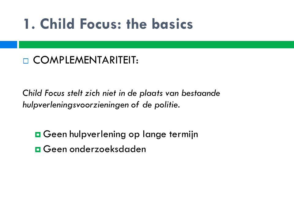 1. Child Focus: the basics