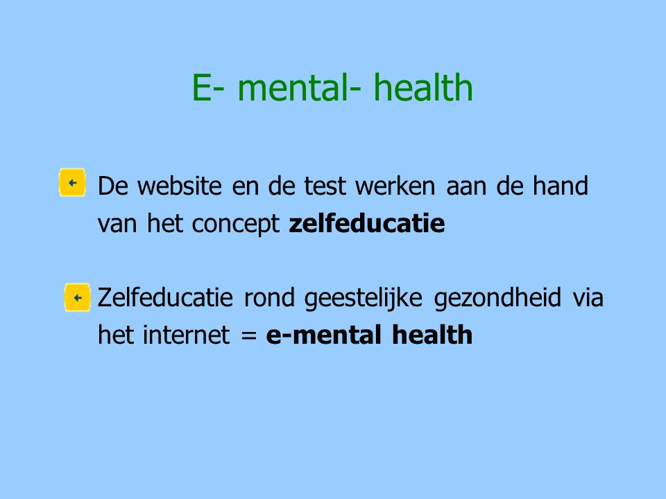 E- mental- health De website en de test werken aan de hand