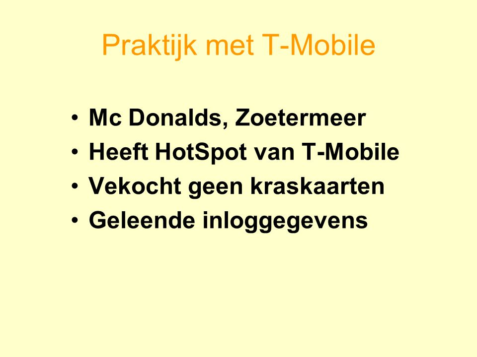 Praktijk met T-Mobile Mc Donalds, Zoetermeer